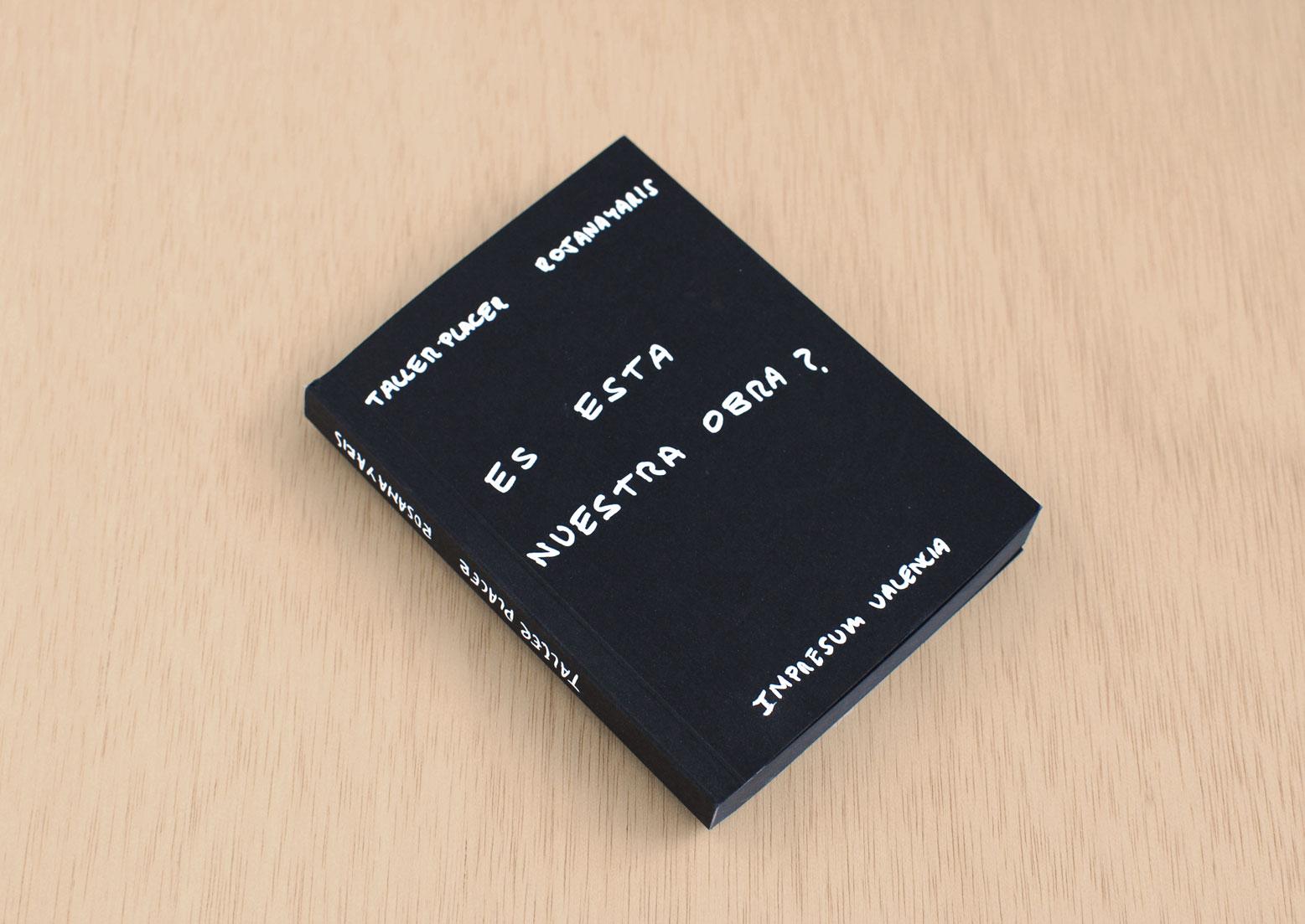 'Es esta nuestra obra?', un libro diferente