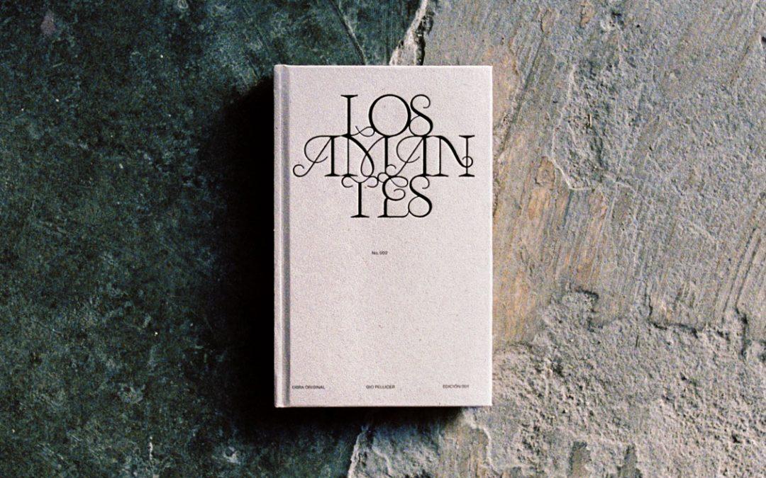 'Los amantes', una nueva entrega de escrita de Gio Pellicer